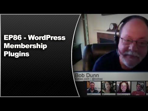 EP86 - WordPress Membership Plugins - April 28 2014 2