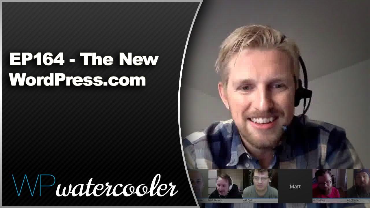 EP164 - The New WordPress.com - Nov 30 2015 3