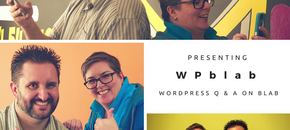 wpblab-ep015-answering-wordpress-problems_thumbnail.png