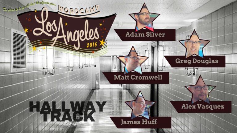 Hallway Track - WordCamp Los Angeles 2016 2