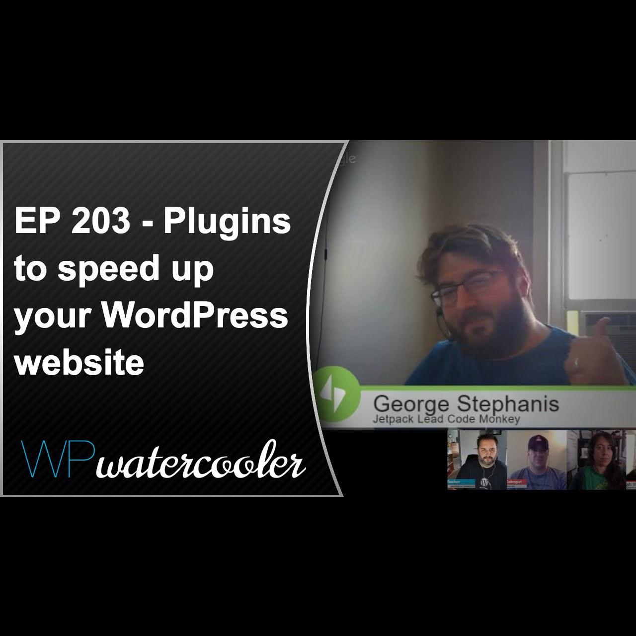 EP203 - Plugins to speed up your WordPress website PodcastFi