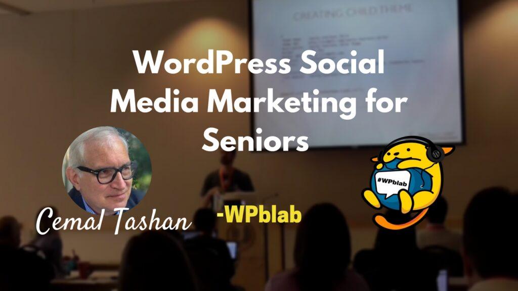 Cemal Tashan - WordPress Social Media Marketing for Seniors-fb