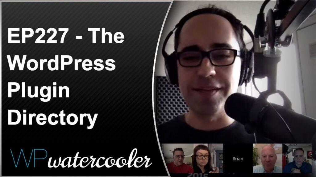 EP227 – The WordPress Plugin Directory