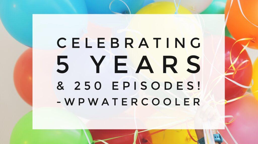 YouTube - EP250 - Celebrating 5 years and 250 episodes
