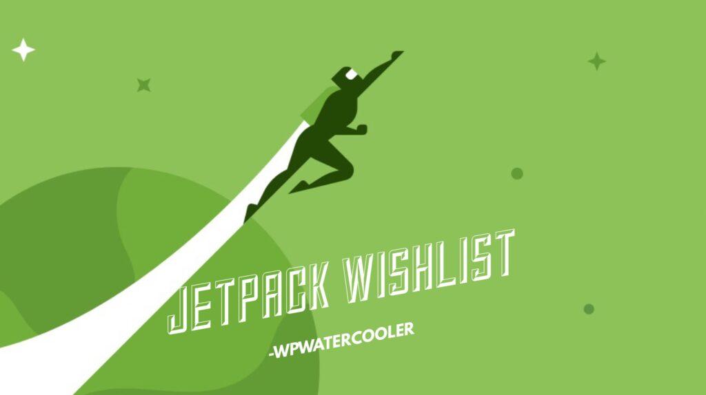 YouTube - EP262 – Jetpack Wishlist