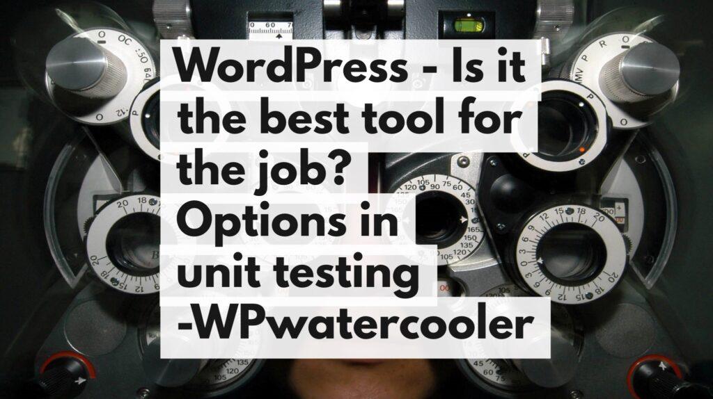 YouTube - WordPress - Is it the best tool for the job? - WPwatercooler