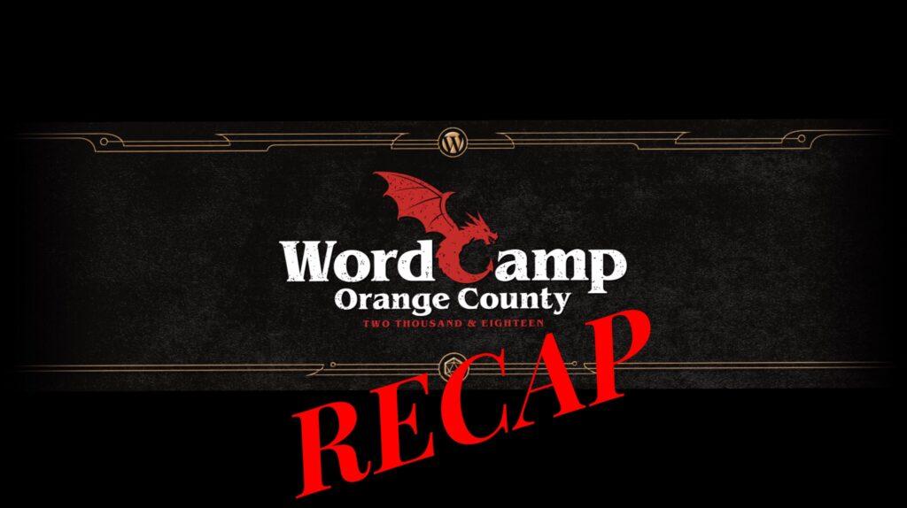 YouTube-WordCamp OC Recap