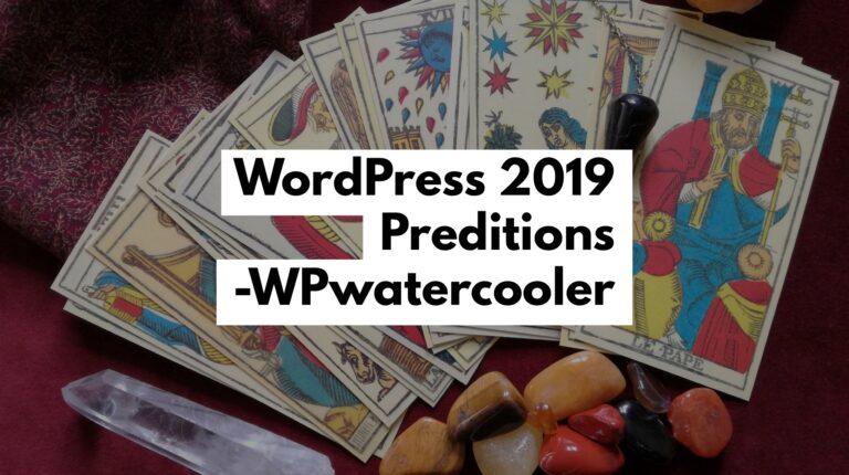 EP303 - 2019 WordPress Predictions 2