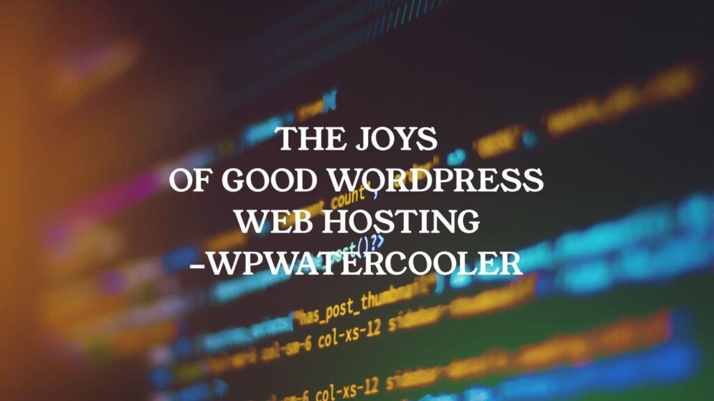 YouTube EP341 The Joys of good WordPress web hosting