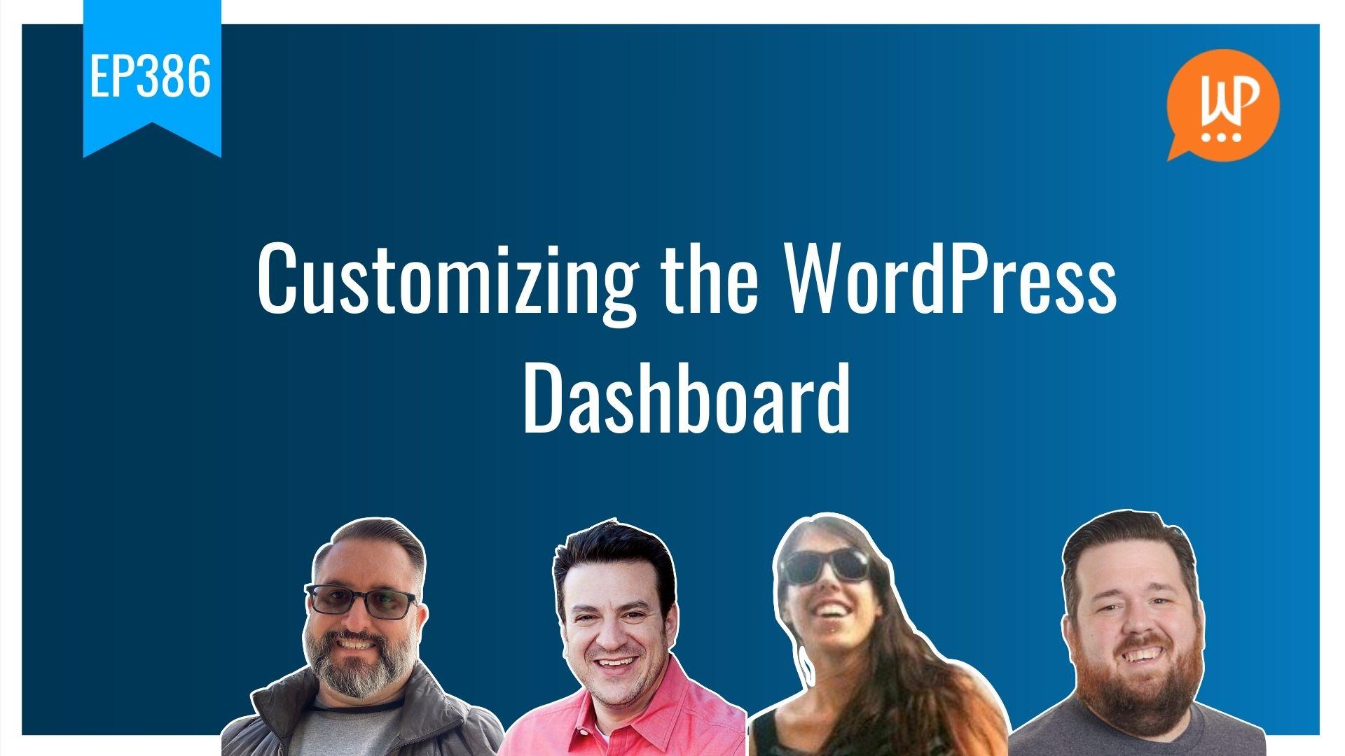 EP386 Customizing the WordPress dashboard